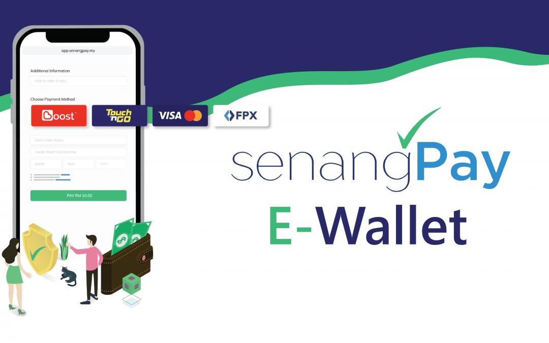 E-Wallet Payment: SenangPay New Feature!